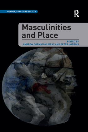Masculinities and Place: 1st Edition (Paperback) book cover