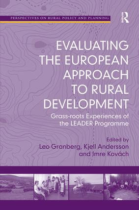Evaluating the European Approach to Rural Development: Grass-roots Experiences of the LEADER Programme book cover