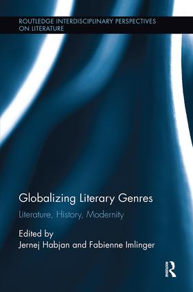 Globalizing Literary Genres: Literature, History, Modernity book cover