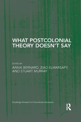 What Postcolonial Theory Doesn't Say book cover