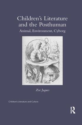 Children's Literature and the Posthuman: Animal, Environment, Cyborg book cover