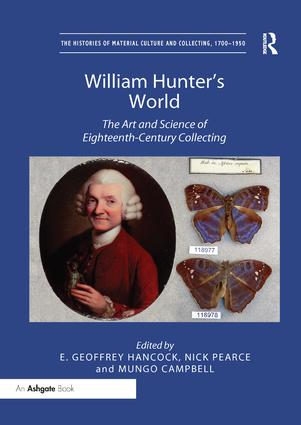 William Hunter's World: The Art and Science of Eighteenth-Century Collecting, 1st Edition (Paperback) book cover