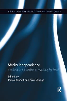 Media Independence: Working with Freedom or Working for Free? book cover