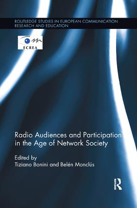Radio Audiences and Participation in the Age of Network Society: 1st Edition (Paperback) book cover