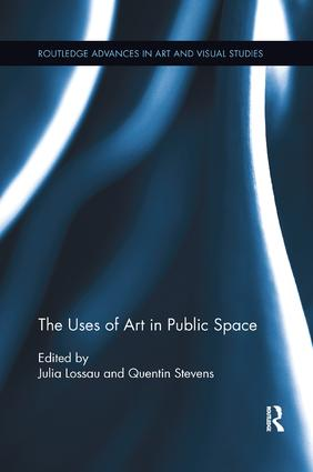 The Uses of Art in Public Space: 1st Edition (Paperback) book cover