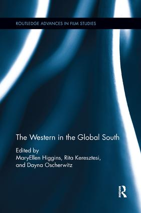 The Western in the Global South: 1st Edition (Paperback) book cover