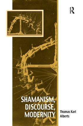 Shamanism, Discourse, Modernity book cover