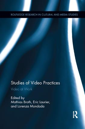 Studies of Video Practices: Video at Work book cover