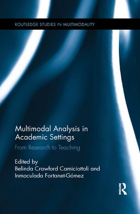 Multimodal Analysis in Academic Settings: From Research to Teaching, 1st Edition (Paperback) book cover