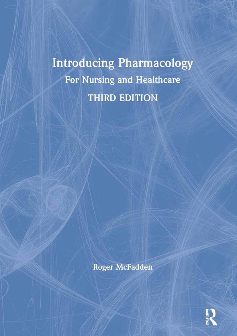 Introducing Pharmacology: For Nursing and Healthcare, 3rd Edition (Hardback) book cover