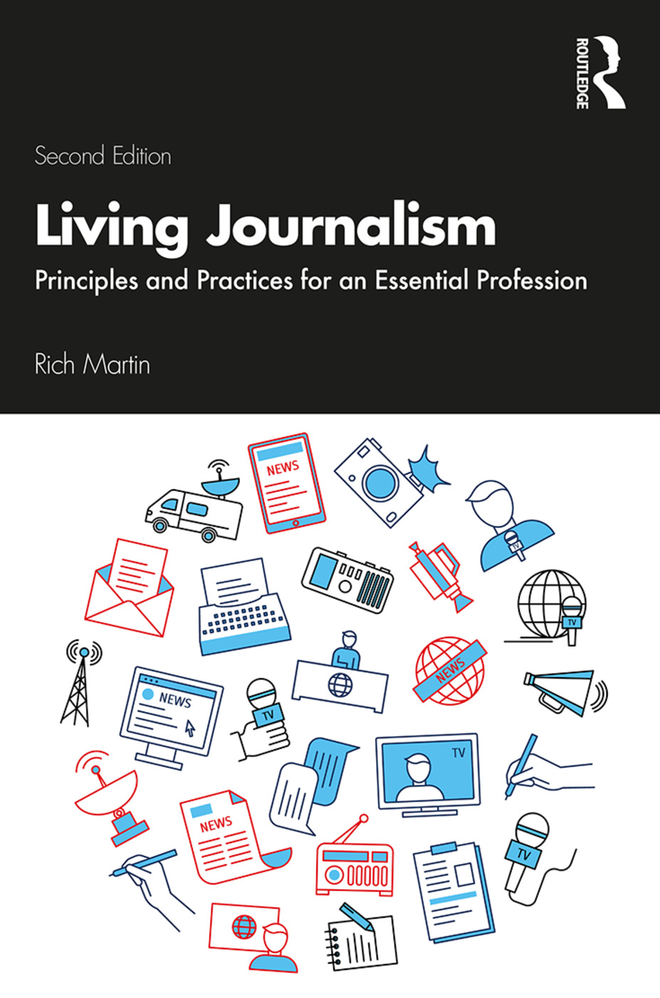 Living Journalism: Principles and Practices for an Essential Profession book cover