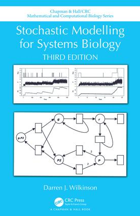 Stochastic Modelling for Systems Biology, Third Edition: 3rd Edition (Hardback) book cover