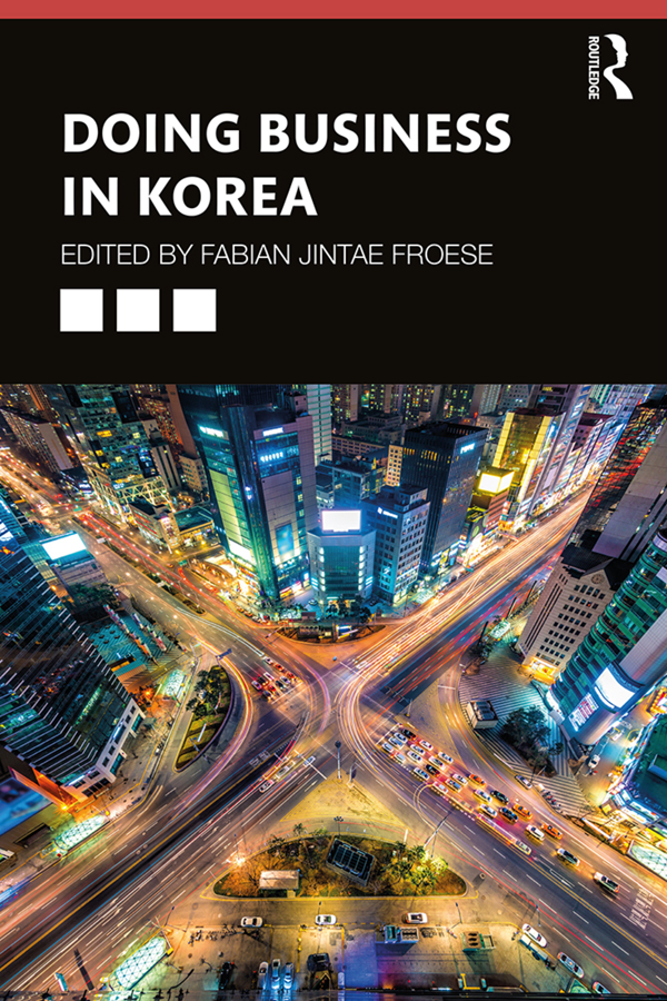 Doing Business in Korea: 1st Edition (Paperback) book cover