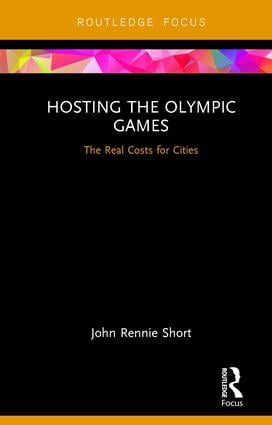 Hosting the Olympic Games: The Real Costs for Cities, 1st Edition (Hardback) book cover