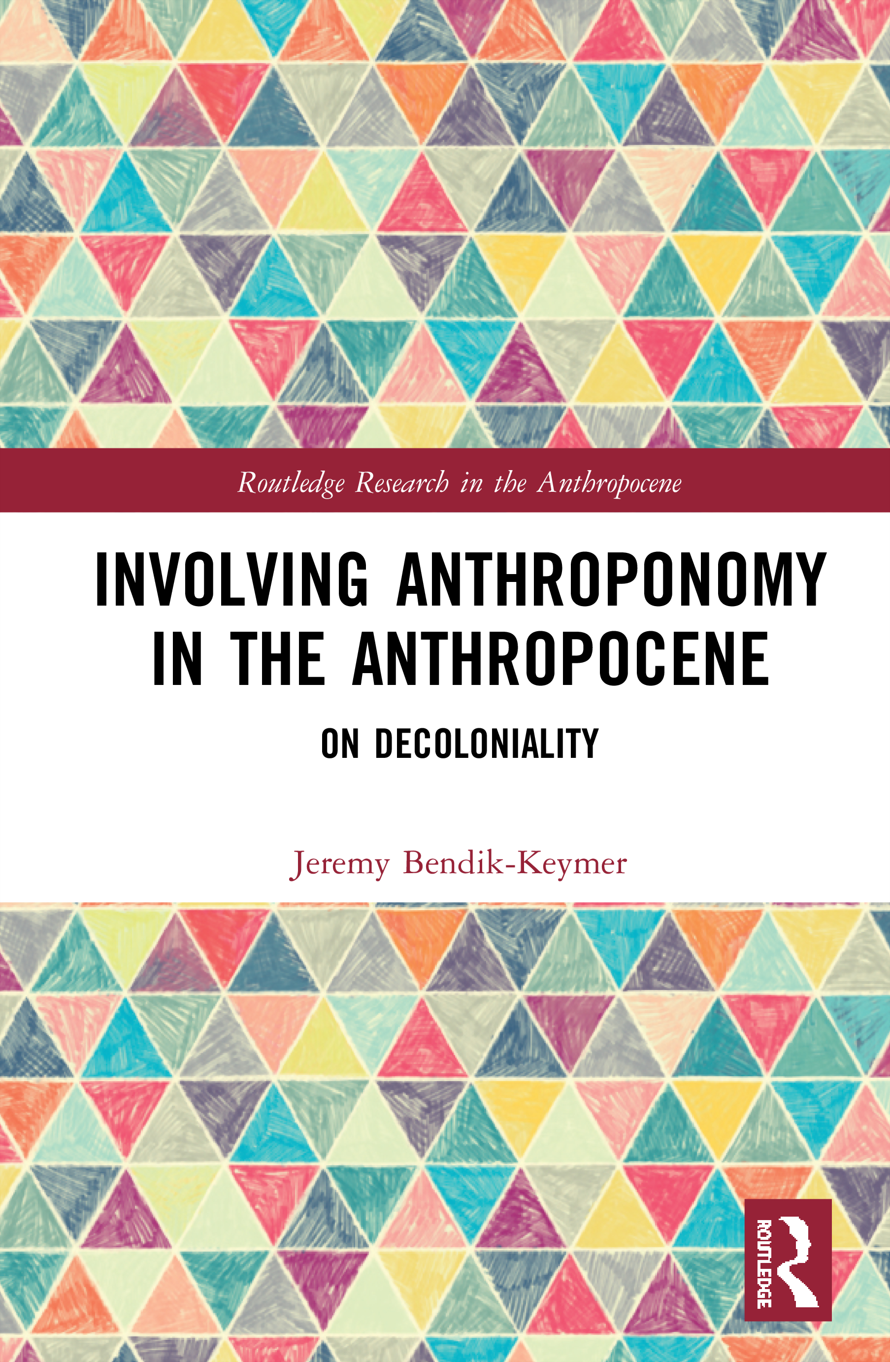 Involving Anthroponomy in the Anthropocene: On Decoloniality book cover