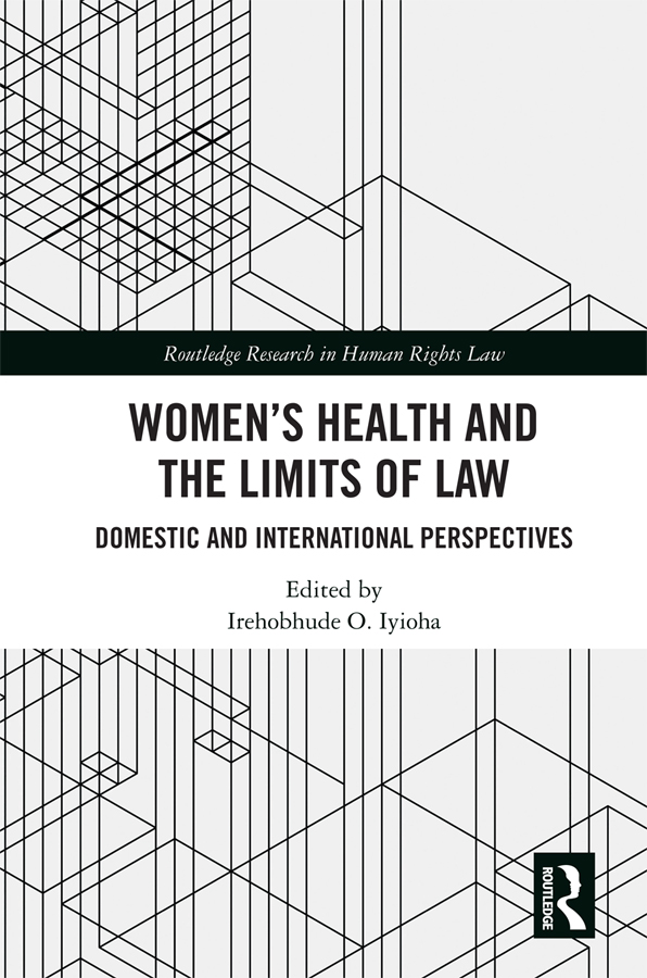 Women's Health and the Limits of Law: Domestic and International Perspectives book cover