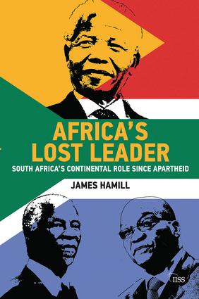 Africa's Lost Leader: South Africa's continental role since apartheid book cover