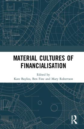 Material Cultures of Financialisation: 1st Edition (Hardback) book cover