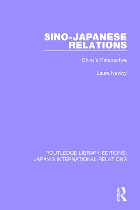 Sino-Japanese Relations: China's Perspective, 1st Edition (Hardback) book cover
