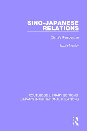 Sino-Japanese Relations: China's Perspective, 1st Edition (Paperback) book cover