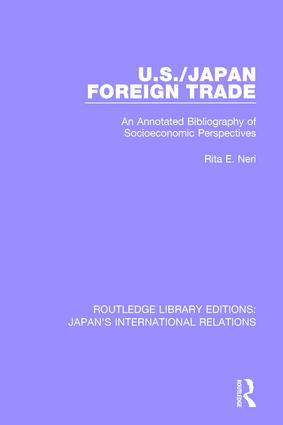 U.S./Japan Foreign Trade: An Annotated Bibliography of Socioeconomic Perspectives, 1st Edition (Paperback) book cover