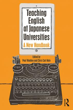 Teaching English at Japanese Universities: A New Handbook, 1st Edition (Paperback) book cover