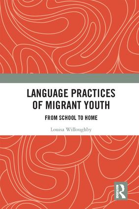 Language Practices of Migrant Youth: From School to Home book cover