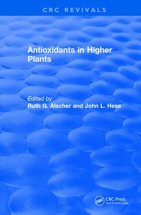 Antioxidants in Higher Plants: 1st Edition (Hardback) book cover