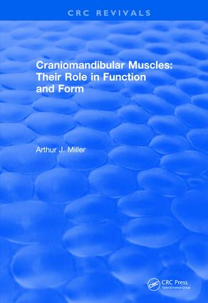 Craniomandibular Muscles: Their Role in Function and Form book cover