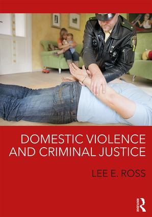 Domestic Violence and Criminal Justice: 1st Edition (Paperback) book cover