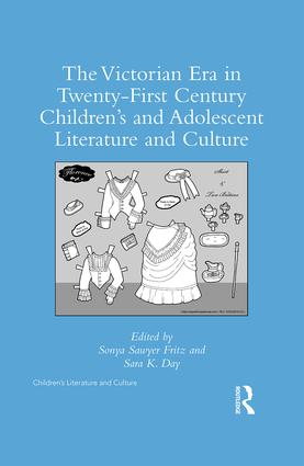 The Victorian Era in Twenty-First Century Children's and Adolescent Literature and Culture: 1st Edition (Hardback) book cover