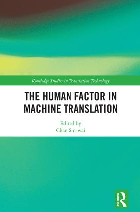 The Human Factor in Machine Translation: 1st Edition (Hardback) book cover