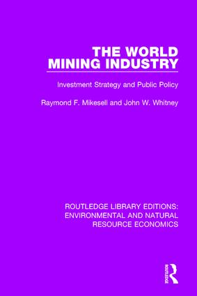 The World Mining Industry: Investment Strategy and Public Policy book cover