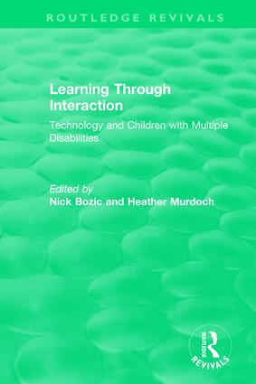 Learning Through Interaction (1996): Technology and Children with Multiple Disabilities book cover