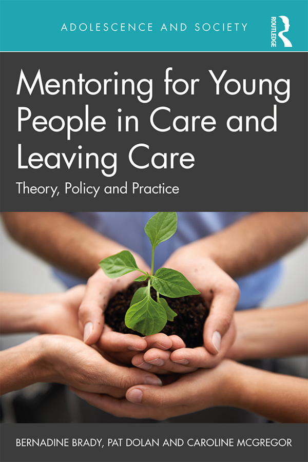 Mentoring for Young People in Care and Leaving Care: Theory, Policy and Practice, 1st Edition (Paperback) book cover