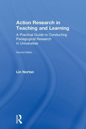 Action Research in Teaching and Learning: A Practical Guide to Conducting Pedagogical Research in Universities, 2nd Edition (Hardback) book cover