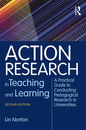 Action Research in Teaching and Learning: A Practical Guide to Conducting Pedagogical Research in Universities book cover