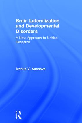 Brain Lateralization and Developmental Disorders: A New Approach to Unified Research book cover