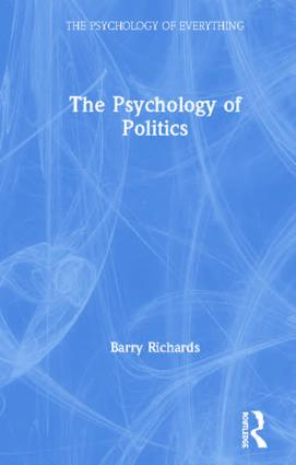 The Psychology of Politics: 1st Edition (Hardback) book cover