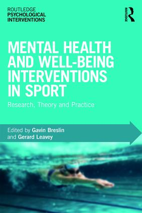 Mental Health and Well-being Interventions in Sport: Research, Theory and Practice book cover