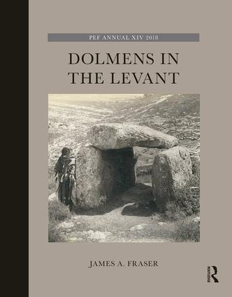 Dolmens in the Levant: 1st Edition (Hardback) book cover