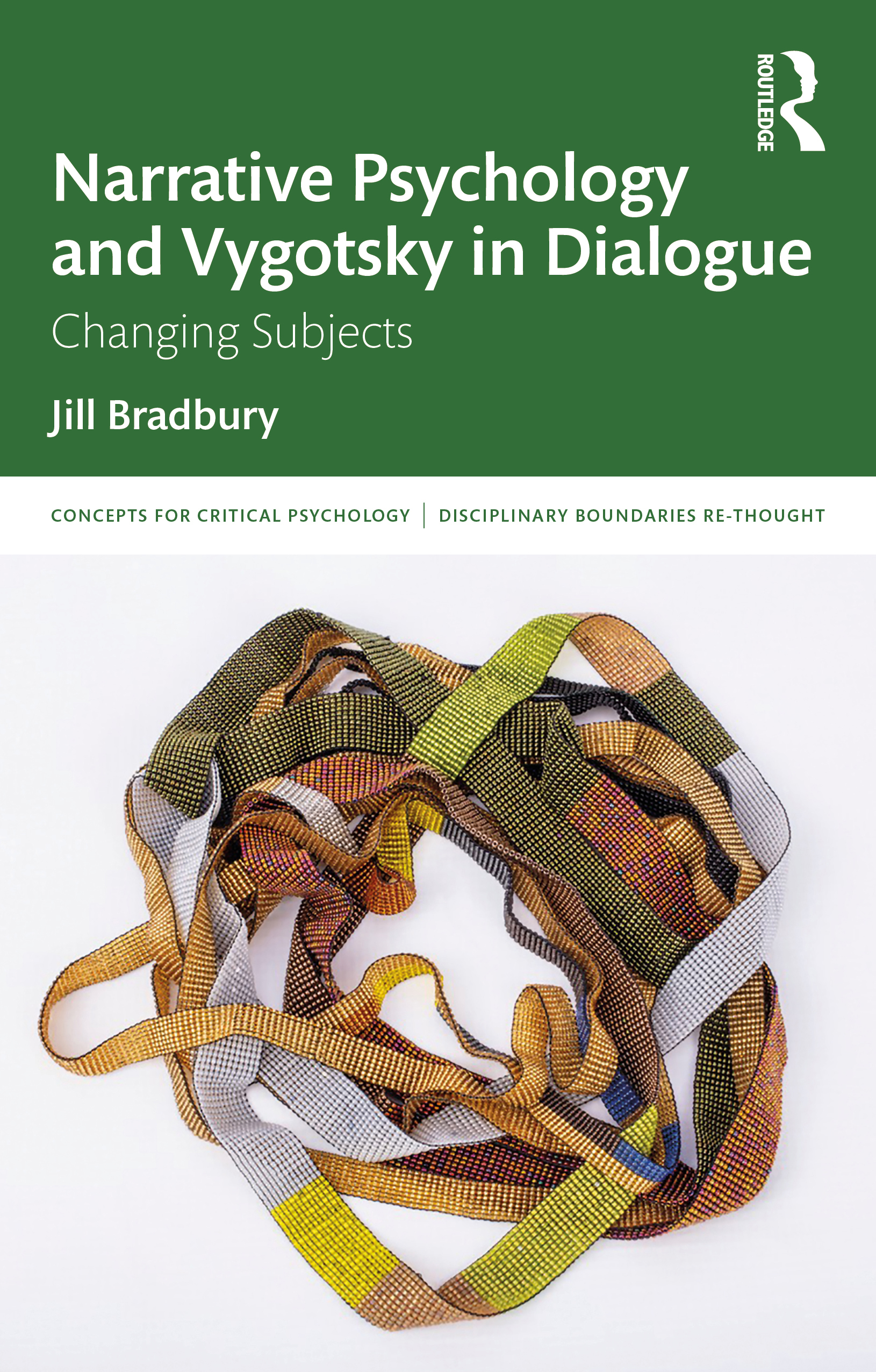 Narrative Psychology and Vygotsky in Dialogue: Changing Subjects, 1st Edition (Paperback) book cover