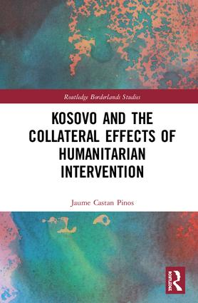 Kosovo and the Collateral Effects of Humanitarian Intervention book cover