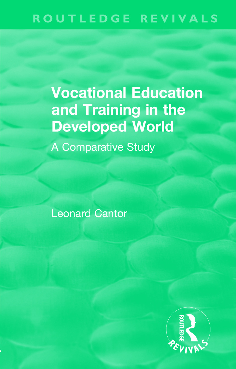 Routledge Revivals: Vocational Education and Training in the Developed World (1979): A Comparative Study book cover