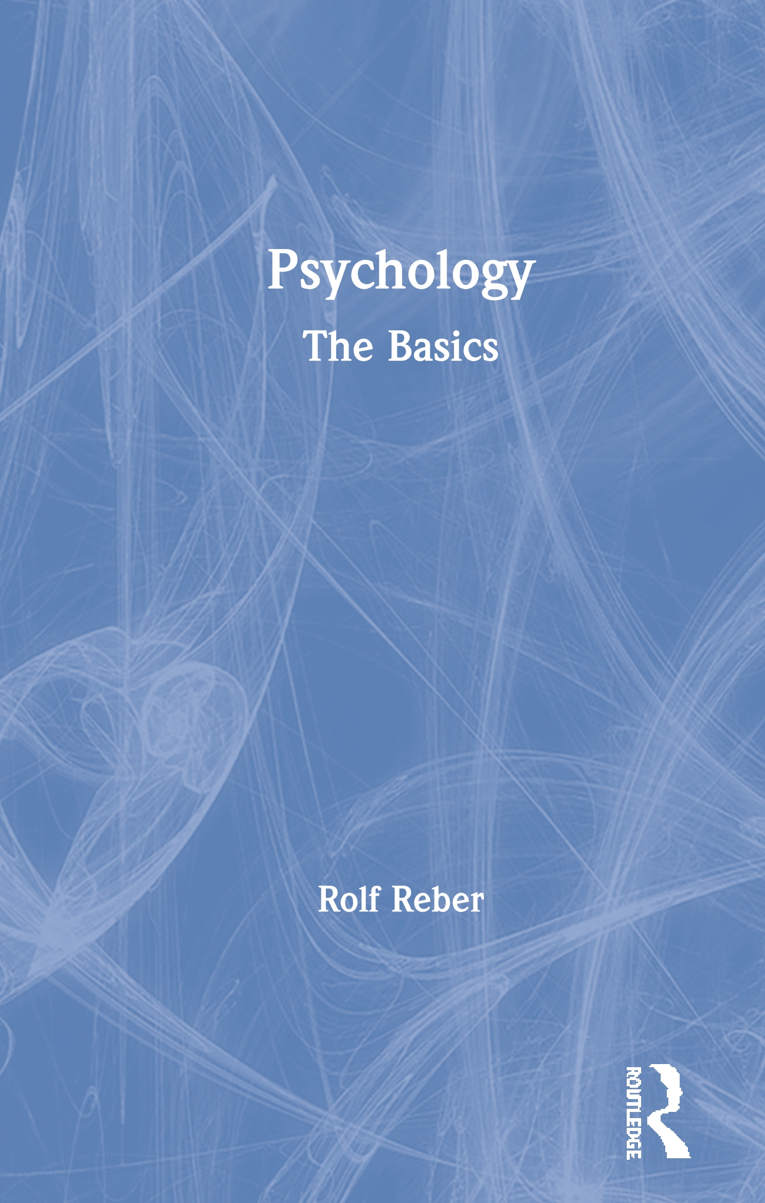 Psychology: The Basics, 1st Edition (Hardback) book cover