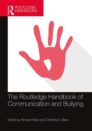 The Routledge Handbook of Communication and Bullying book cover