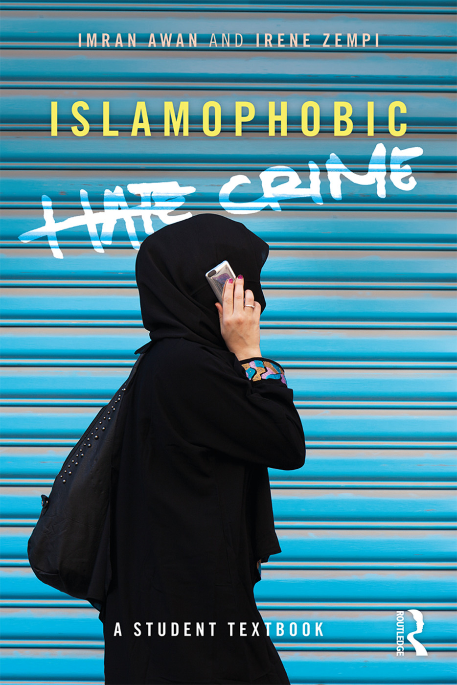 Islamophobic Hate Crime: A Student Textbook book cover