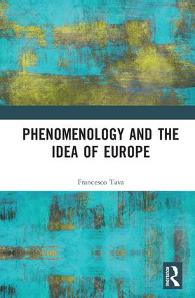 Phenomenology and the Idea of Europe: 1st Edition (Hardback) book cover