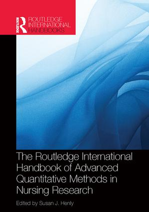 Routledge International Handbook of Advanced Quantitative Methods in Nursing Research: 1st Edition (Paperback) book cover