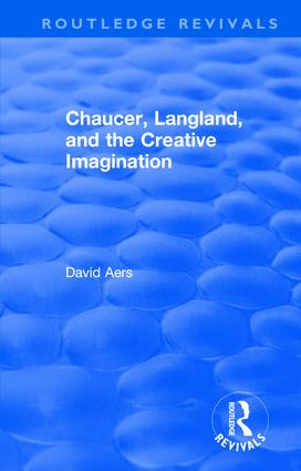 Routledge Revivals: Chaucer, Langland, and the Creative Imagination (1980): 1st Edition (Hardback) book cover
